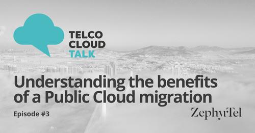 Telco Cloud Talk Ep. 3