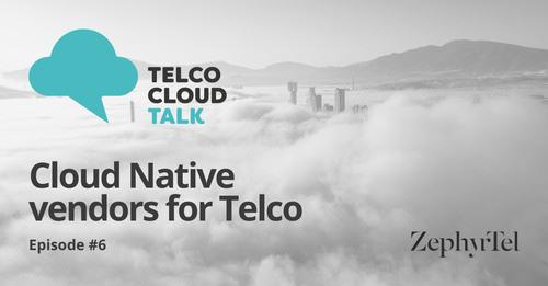 Telco Cloud Talk Ep.6.png